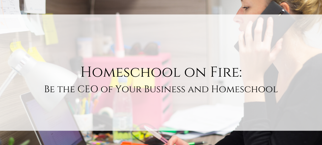 Homeschool on Fire: Get the Free ebook