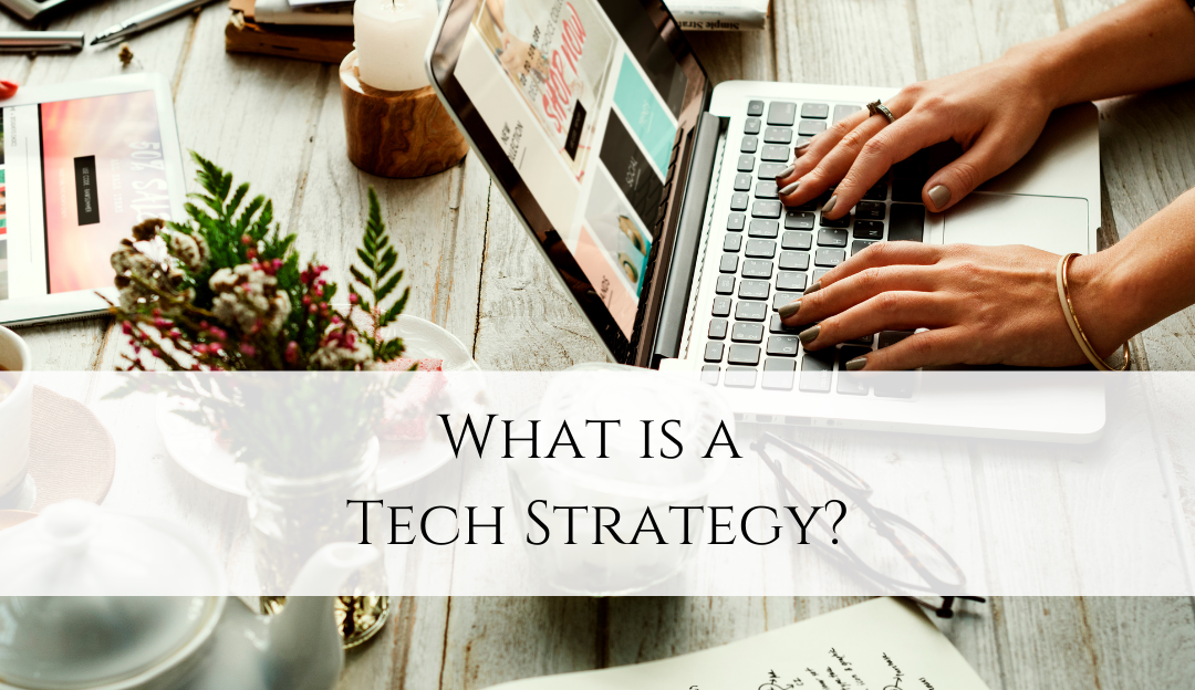 What is a Tech Strategy