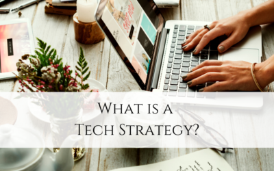 What is a Tech Strategy?