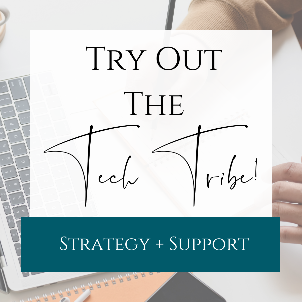 Try the Tech Tribe
